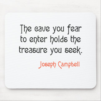 Cave Joseph Campbell Inspirational Quote Mousepad