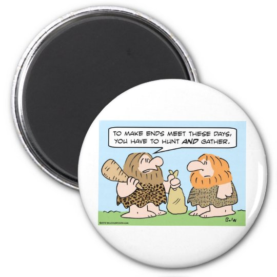 caveman ends meet hunt gather 2 inch round magnet