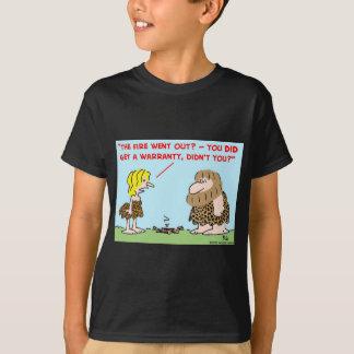 caveman fire warranty T-Shirt