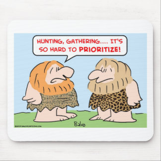 caveman hunting gathering prioritize mouse pad