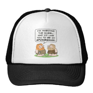 caveman invent wheel spokesman trucker hat