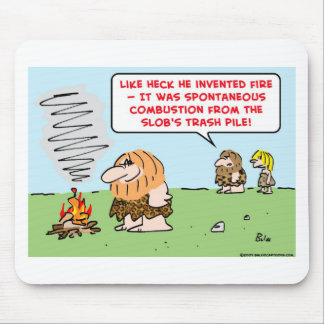caveman invented fire spontaneous combustion mouse pad