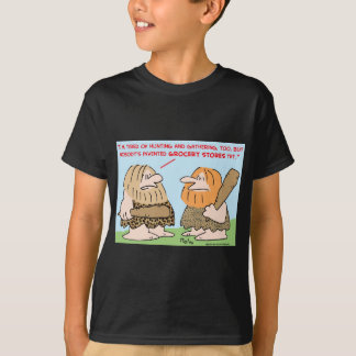 caveman invented grocery stores T-Shirt