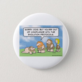 Caveman is out of compliance with evolution. button