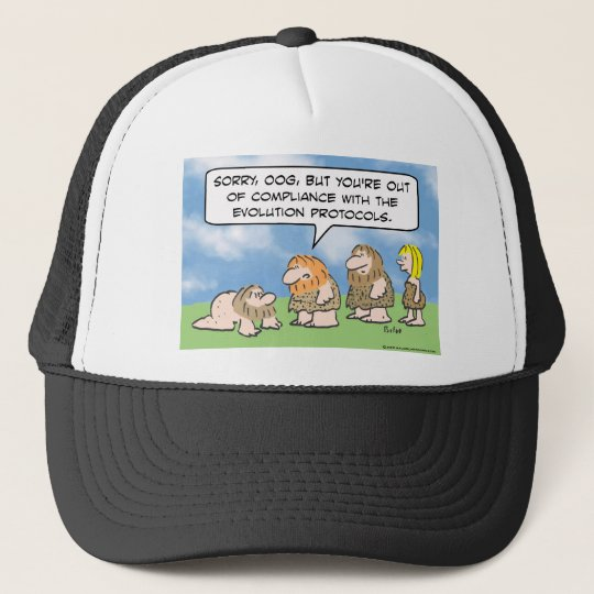 Caveman is out of compliance with evolution. trucker hat