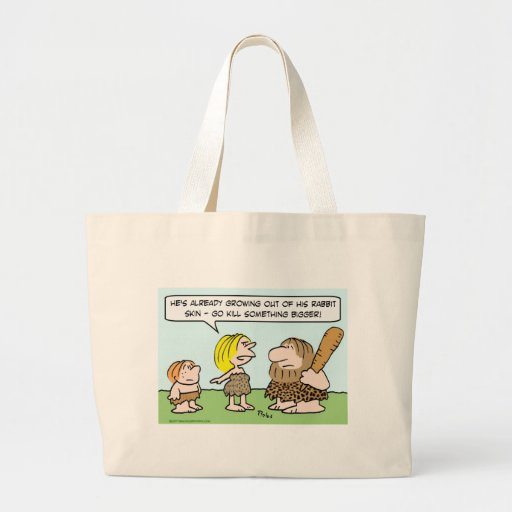 caveman kill something bigger jumbo tote bag