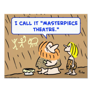 caveman masterpiece theatre theater card