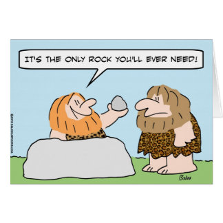 caveman only rock ever need greeting card