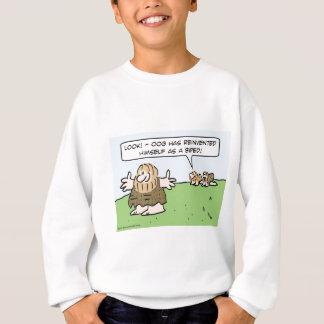 Caveman reinvents himself as a biped. sweatshirt