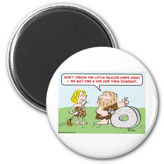 caveman wheel silicon chips magnet