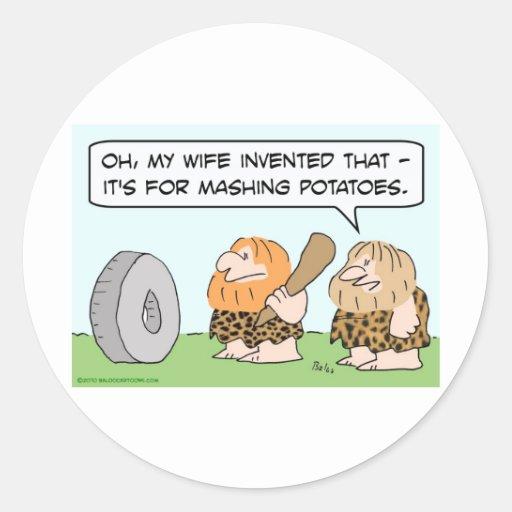 caveman wheel wife invented mashing potatoes classic round sticker