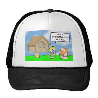 Cavewoman builds pterodactyl house trucker hat