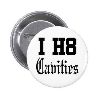 cavities pinback buttons