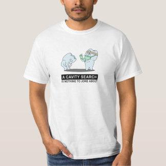 Cavity Search T-Shirt