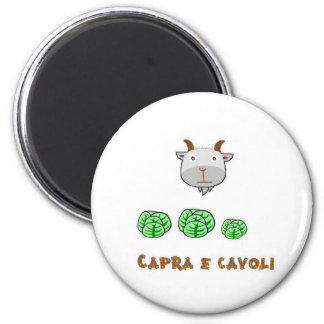 Cavoli del Capra e Imán Redondo 5 Cm
