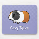 Cavy Slave (smooth hair) Mousepads