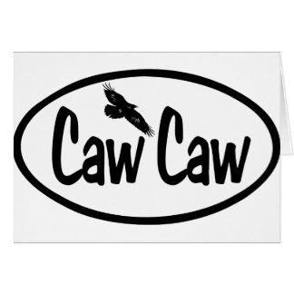 Caw Caw Card
