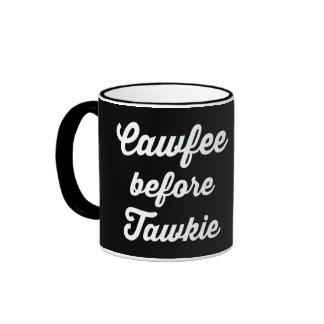 CAWFEE ANTES DE TAWKIE, CAFÉ ANTES DE LA PELÍCULA TAZA DE DOS COLORES