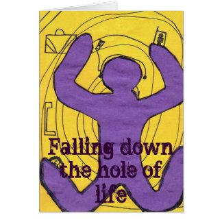 Cayendo abajo el agujero de la vida por Tasa, Tarjeta De Felicitación
