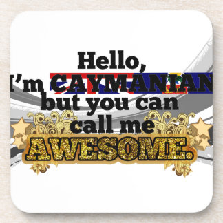 Caymanian, but call me Awesome Drink Coasters