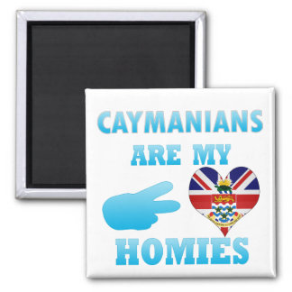 Caymanians are my Homies Refrigerator Magnets