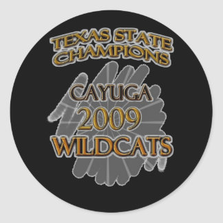 Cayuga Wildcats 2009 Texas State Champions! Classic Round Sticker