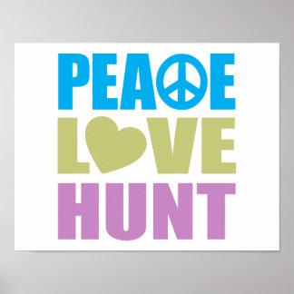 Caza del amor de la paz póster