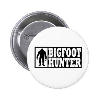 Cazador de Bigfoot - encontrar Bigfoot Pin Redondo De 2 Pulgadas