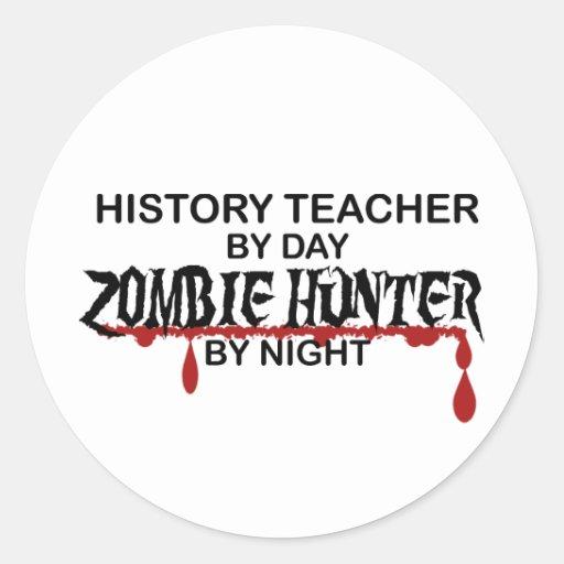 Cazador del zombi del profesor de la historia etiqueta redonda