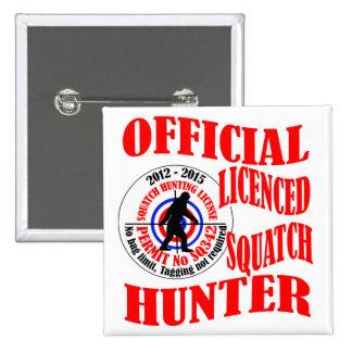 Cazador oficial del squatch pin cuadrado