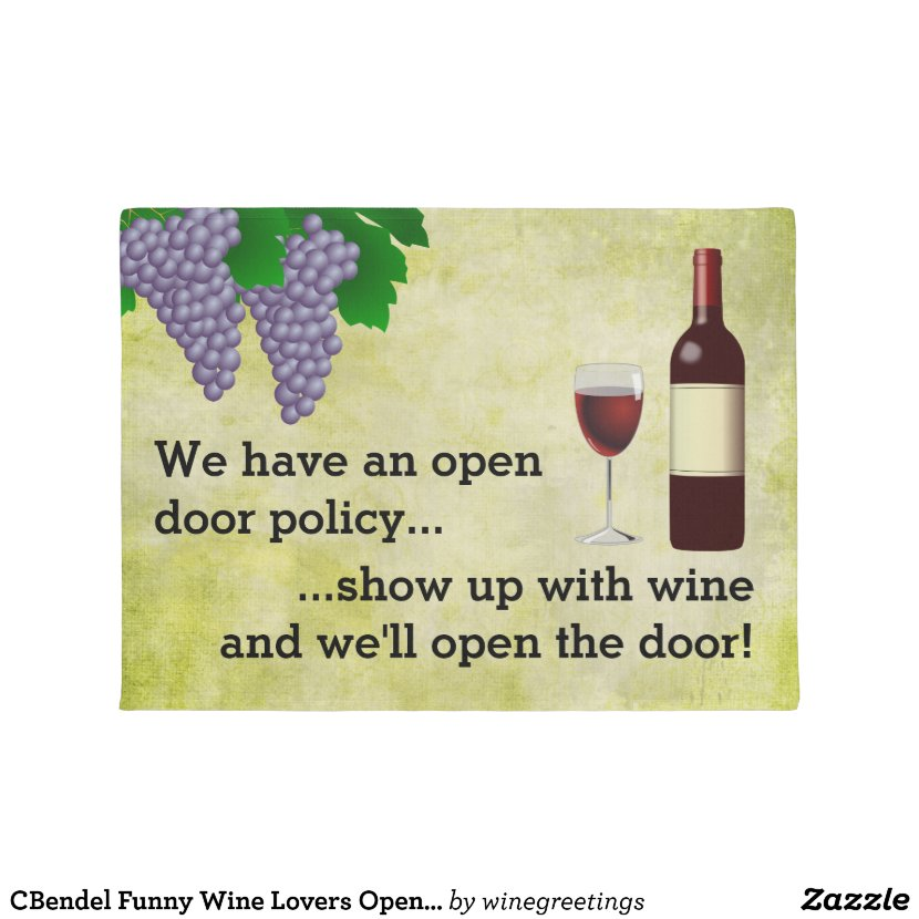 CBendel Funny Wine Lovers Open Door Policy Doormat