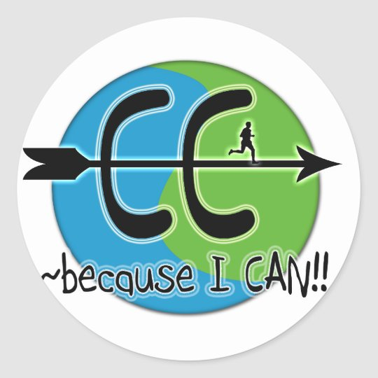 CC Cross Country - Because I CAN!! Classic Round Sticker