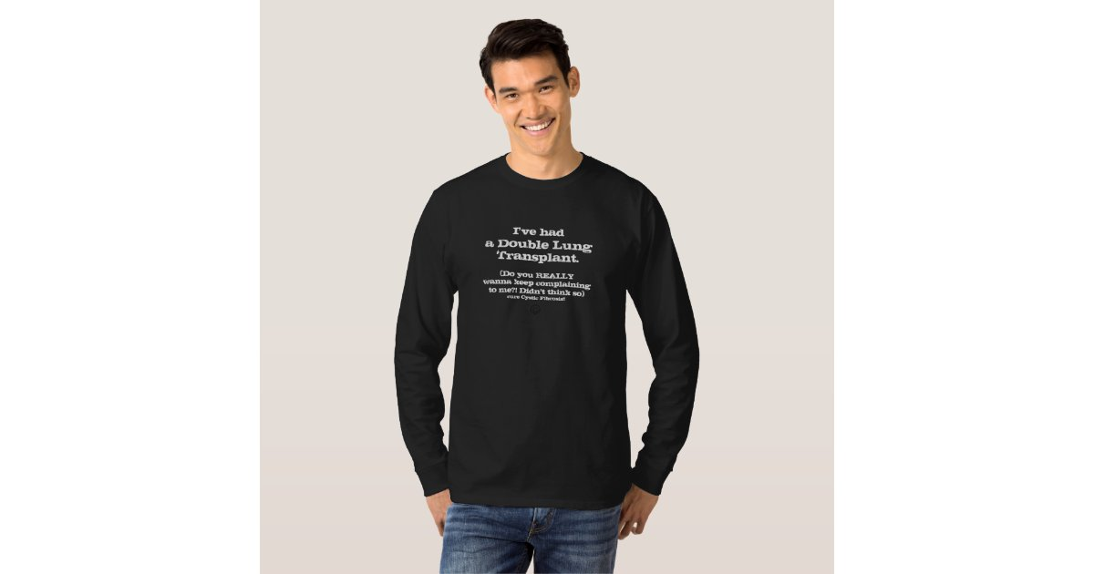 Cc I Had A Lungtx Don 39 T Complain Men 39 S Blck T Shirt