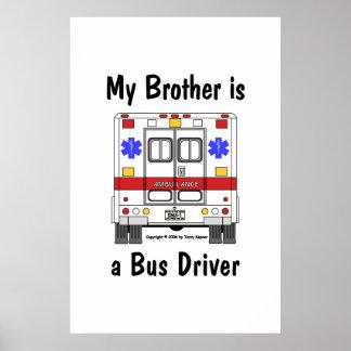 Ccsme-Ambulancia, conductor del autobús Brother, p Póster