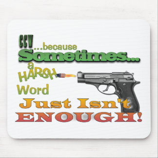CCW - CONCEALED CARRY - GUNS - MOTTO MOUSE PAD