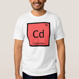 Cd - Clydesdale Funny Chemistry Element Symbol Tee