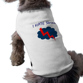 CD- I HATE Storms! Pet Clothing