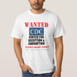 CDC AUTISM Protest Rally Vaccine Injury SIDS Anti T Shirt