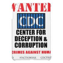 CDC Whistleblower Truth Anti-Vaccine SIDS VAXXED iPad Mini Cover