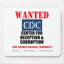 CDC Whistleblower Truth Anti-Vaccine SIDS VAXXED Mouse Pad