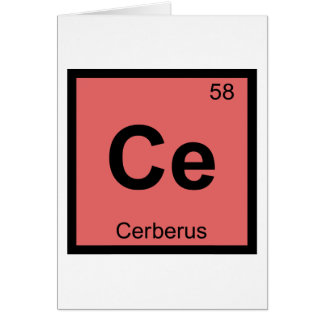 Ce - Cerberus Greek Chemistry Periodic Table Card