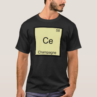 Ce - Champagne Funny Chemistry Element Symbol Tee