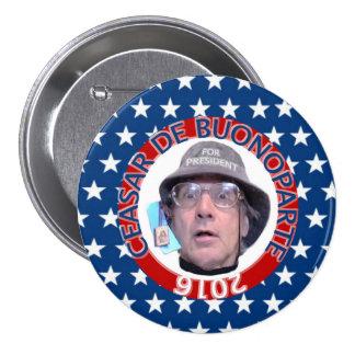 Ceasar de Buonoparte for President Pinback Button