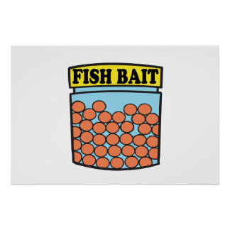 Cebo de los pescados poster