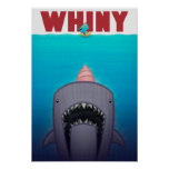 Cebo del Whiny del Whiny Posters