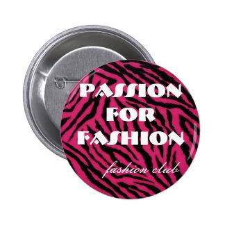 cebra, pasión para la moda, club de la moda pin redondo de 2 pulgadas