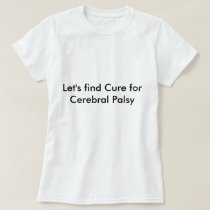 Cebral palsy T-Shirt