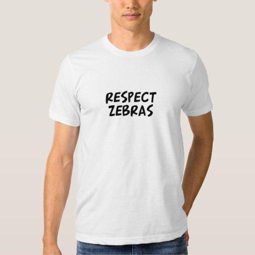 Cebras del respecto camisas