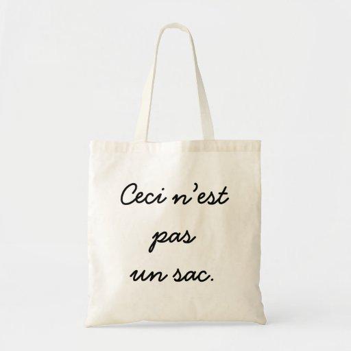 Ceci n'est  pas  un sac. budget tote bag
