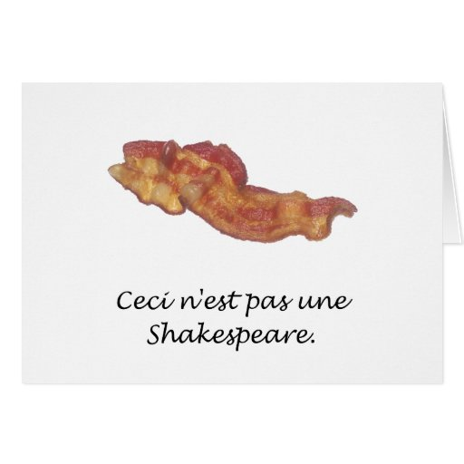 Ceci n'est pas une Shakespeare Greeting Card